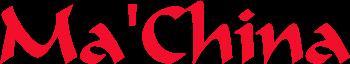 Ma'China